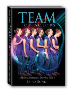 TEAM for Actors: A Holistic Approach to Embodied Acting